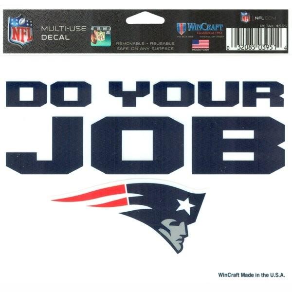 88e12e3b6c4 Do Your Job 5x6 Ultra Decal - Patriots ProShop