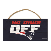 No Days Off Wood Sign
