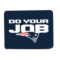 Do Your Job Mouse Pad